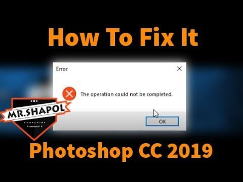 PhotoShop Error :The Operation not be completed)SLOVE 2020 WORKING!