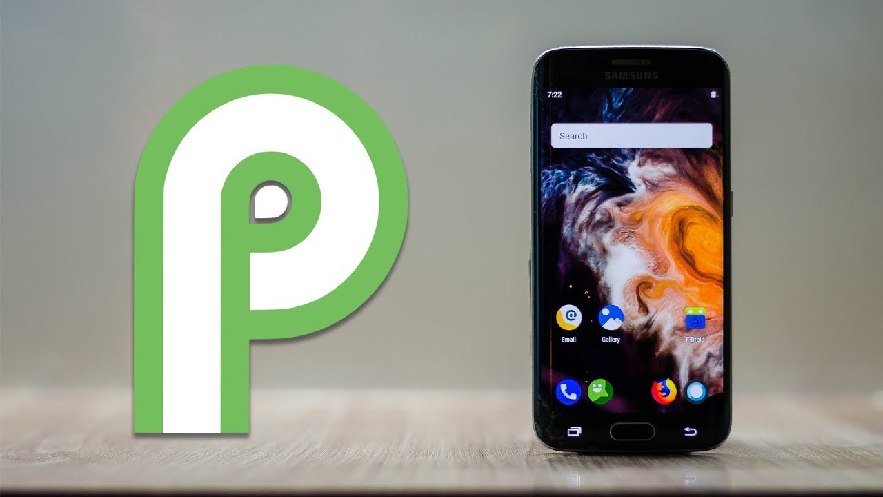 Get Android Pie on Galaxy S6 / S6 Edge