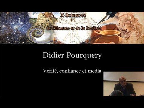 """Didier Pourquery - """"Vérité"""", confiance et media"""