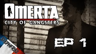 Omerta City of Gangsters - Ep1 - Mini Let