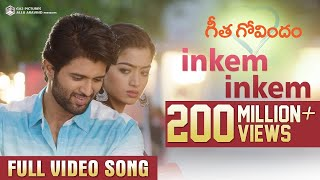 Inkem Inkem Full Video Song | Geetha Govindam | Vijay Deverakonda, Rashmika, Gop