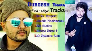 Durgesh thapa non stop tracks yo yo durgesh mudda haldinchu bal matlab relma jelma 2