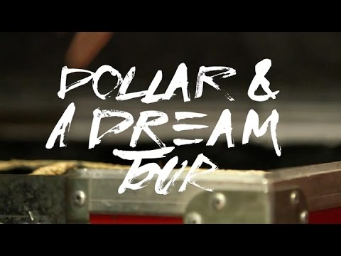 Dollar And A Dream Tour: The Warm Up