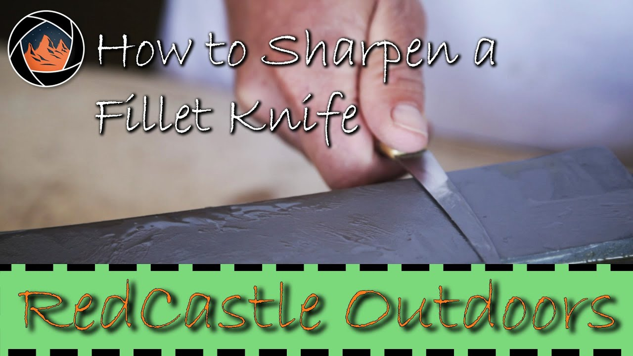 How to sharpen a fillet knife the right way