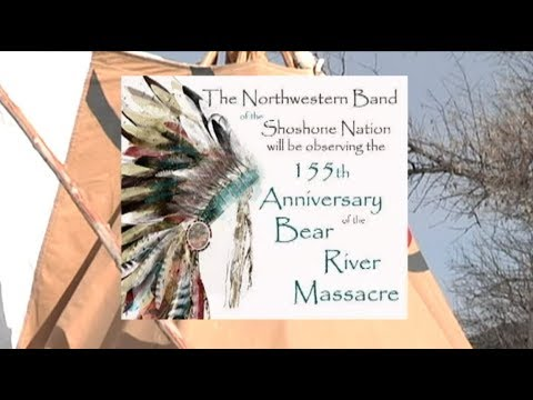 Bear River Massacre Memorial 155th Anniversary January 29, 2018