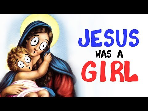 If Jesus Was a... Girl?