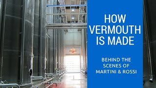 How Martini Vermouth Is Made