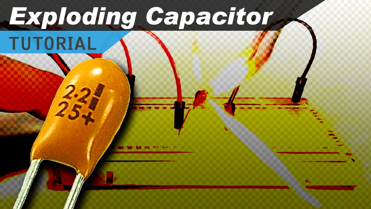 exploding capacitor youtube rh youtube com Axial Electrolytic Capacitor Ceramic Capacitor