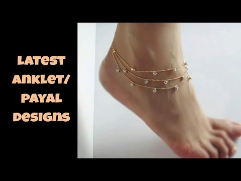 LATEST ANKLET/PAYAL DESIGN TRENDS 2017