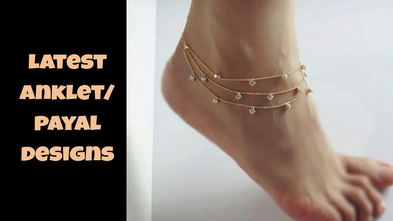designs designer gold anklets payel anklet of collection for girls caymancode indian