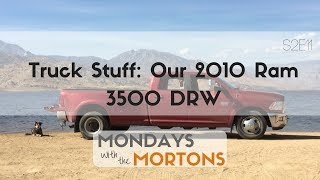 Tour our Tow Vehicle for fulltime travel - 2010 Dodge 3500 | Mondays with the Mortons S2E11