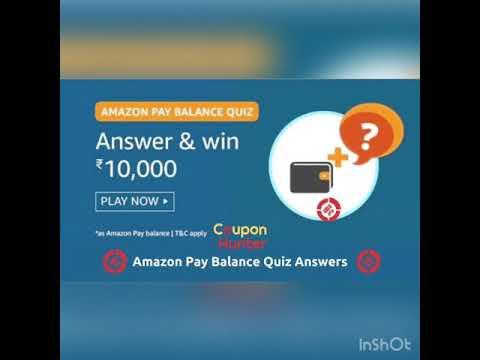 Amazon Pay Balance Quiz 12 Winners 10 000 Each Youtube