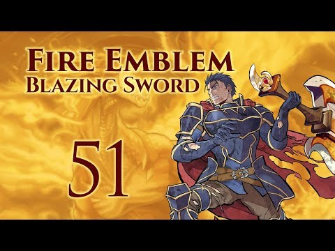 Part 51: Let's Play Fire Emblem 7, Hector Hard Mode Ranked Walkthrough - Chapter 29
