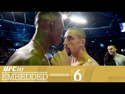 UFC 243 video: Embedded, part 6 - 'I get offered a fight, and I say yes'