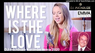 Gambar cover Hanin Dhiya feat NIve - Where Is The Love (Cover by Emma Heesters) (DJ michbuze Kizomba remix 2020)