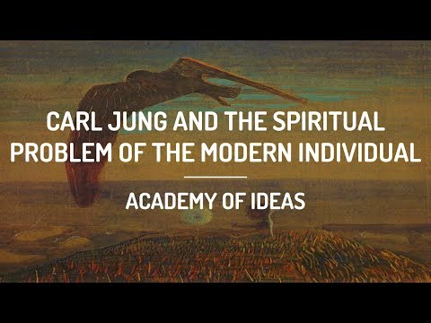 Carl Jung and the Spiritual Problem of the Modern Individual