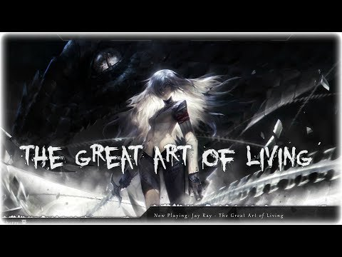 Nightcore - The Great Art Of Living