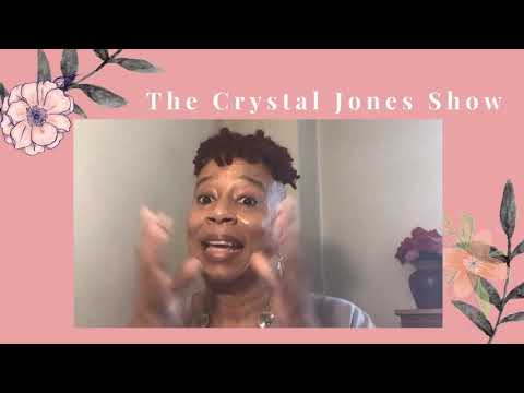 The Crystal Jones TV Show 7-24-21