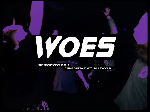 Woes - 'The Story of Our 2019 European Tour with Millencolin'