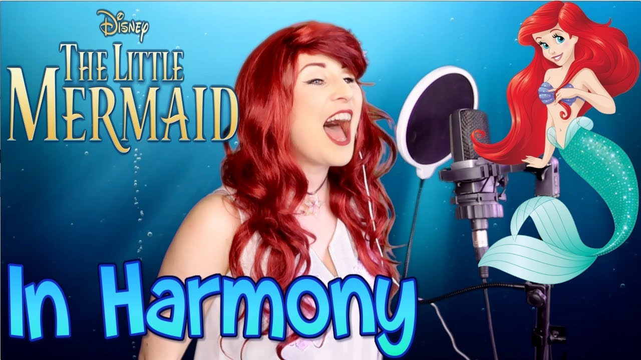 The Little Mermaid Cover In Harmony Youtube