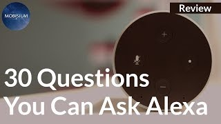 Alexa Skills: What Can Alexa Do? | 30 Questions You Can Ask to Alexa