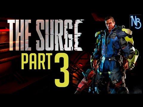 The Surge Walkthrough Part 3 No Commentary