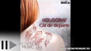 Holograf - Cat de departe