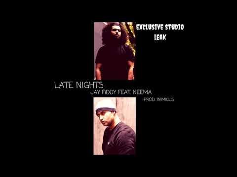 Jay Fiddy - Late Nights Ft. Neema (Prod. Inimicus)