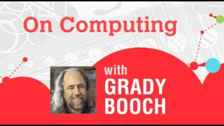 Grady Booch: The Stories of Possibility