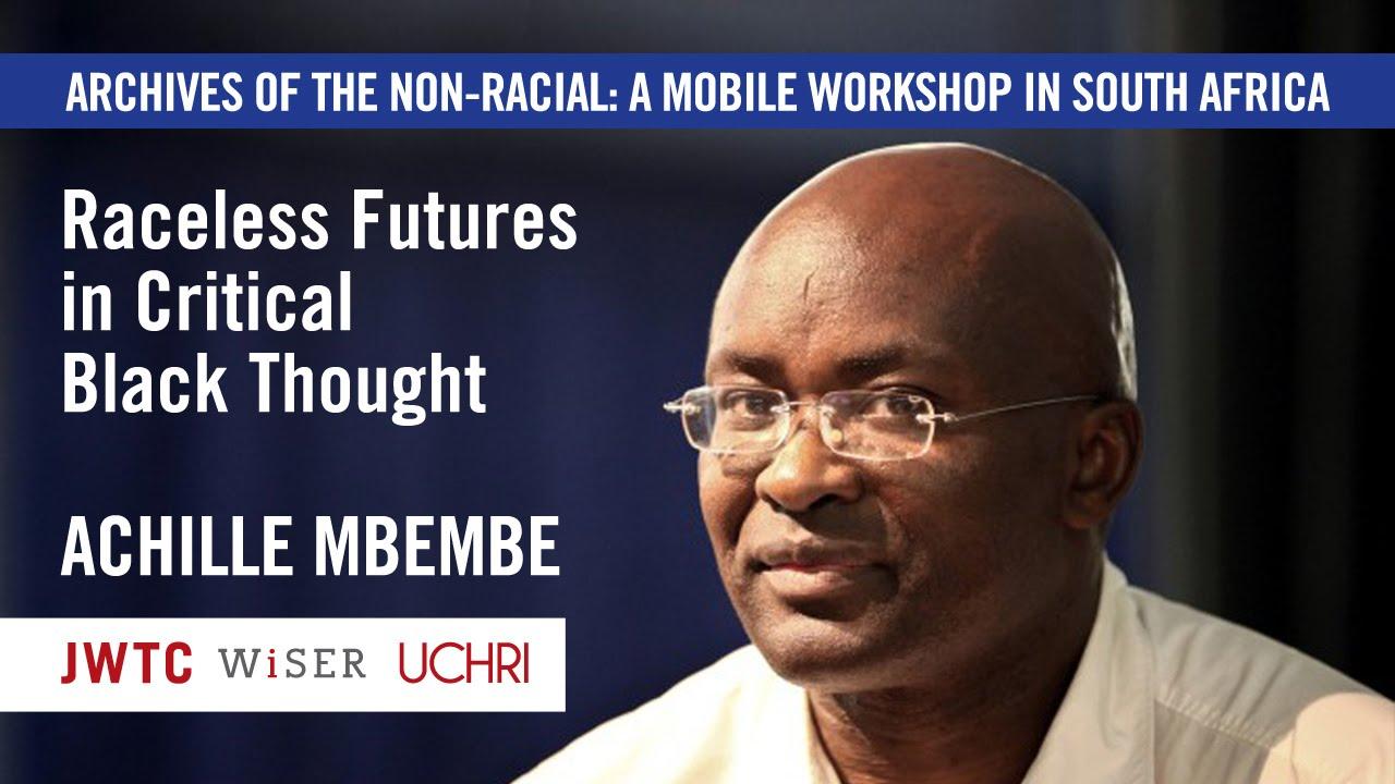 97f9fd98238d Raceless Future - Achille Mbembe - YouTube