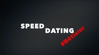 SPEED DATING BÊTISIER - CarpeDiemElise & Derek