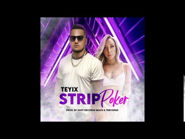 Teyix √ Strip Poker ௫