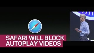 Safari will block autoplay videos (CNET News)