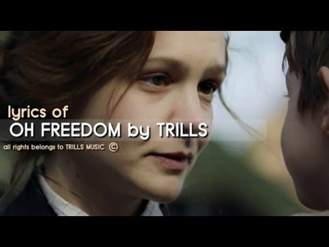Oh Freedom by TRILLS Lyrics || From The Soundrack of Suffragette
