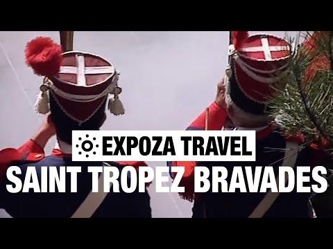 The Saint Tropez Bravades (France) Vacation Travel Video Guide