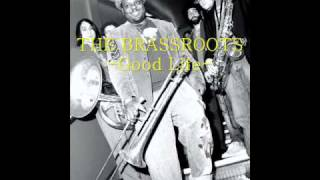 Brassroots - Good Life