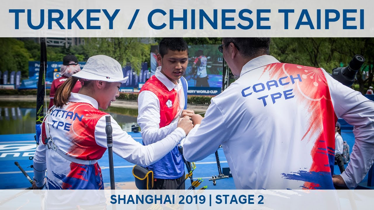 Turkey v Chinese Taipei – recurve mixed team gold   Shanghai 2019 World Cup  S2