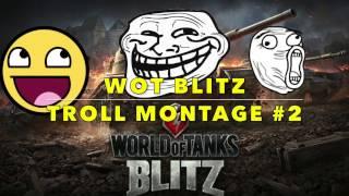 "WoT Blitz | Funny Moments Montage Ep. 2 | ""Leo Trolls"""