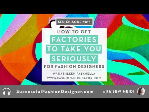 SFD015: How to Get Factories to Take You Seriously, interview with Kathleen Fasanella