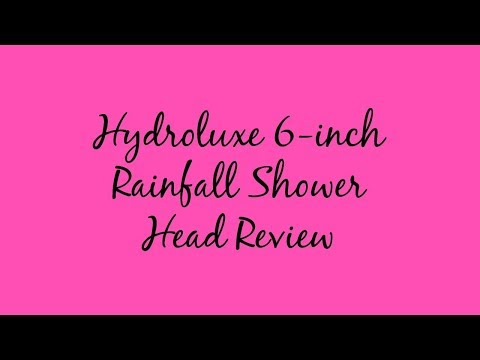 Hydroluxe 6-inch Rainfall Shower Head Review