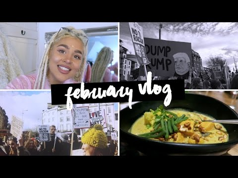 Feb Vlog: Anti Racism March, Birthday Drinks, London Fun.