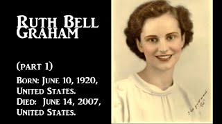 Ruth Bell Billy Graham Biography - Part 1-  Billy Graham's wife - Tamil