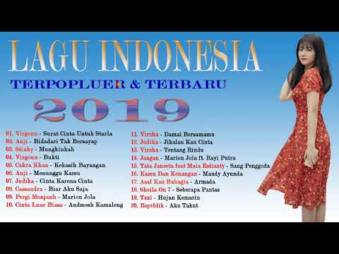 Lagu Terpopluer 2019 [ Untuk Mendengarkan Saat Minum Kopi + saat tidur ] - koleksi Lagu Indonesia