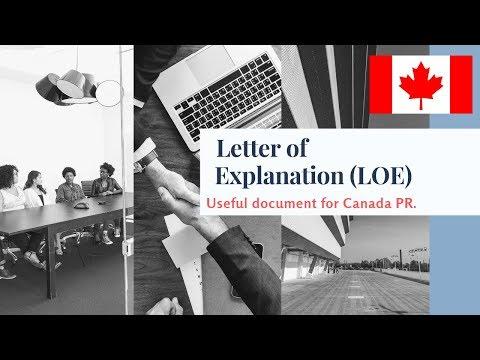 Canada PR:Letter Of Explanation (LOE)/ LOE Can Explain Your Canada PR Case!!