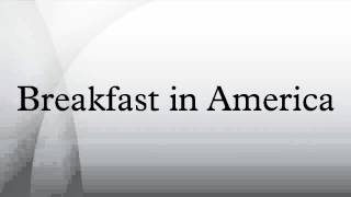 Breakfast in America is the sixth album by the English rock band Su...