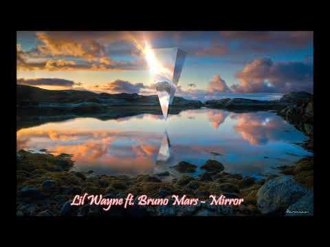Lil Wayne Ft. Bruno Mars - Mirror (432Hz)