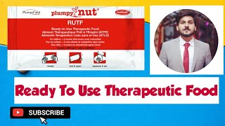 Ready To Use Therapeutic Food | RUTF | Nutrition in Emergency | MAM | SAM