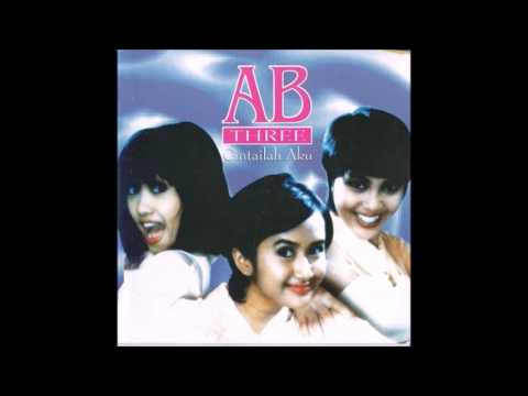 Cintailah Aku / AB THREE (original Full)
