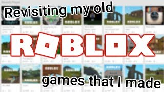 Revisiting old Roblox games that I made several years ago