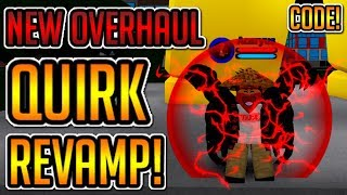 [UPDATE 220K Code] New Overhaul Quirk Revamp! (This Is OP) | Boku No Roblox: Remastered